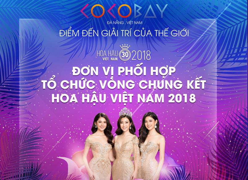 Cocobay: Tặng vé Chung kết Hoa hậu Việt Nam 2018 cho khách dự tiệc Buffet
