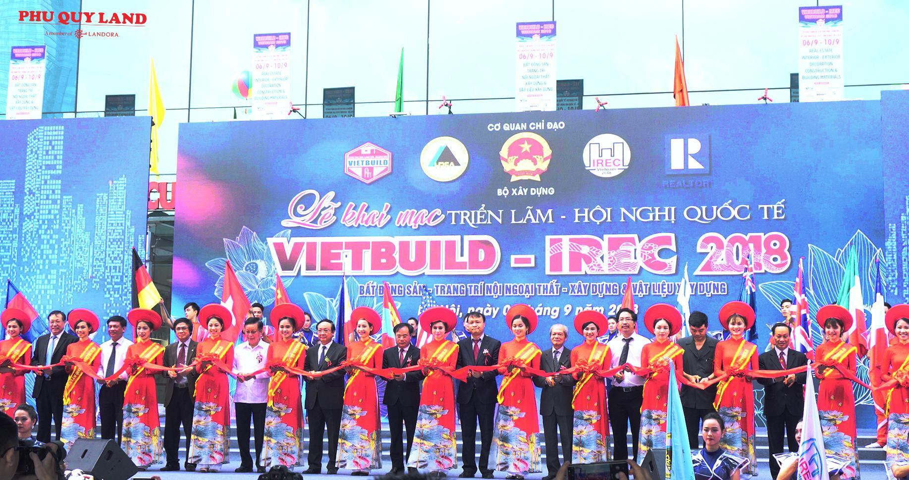 Lễ khai mạc Triển lãm – Hội nghị quốc tế VIETBUILD – IREC 2018